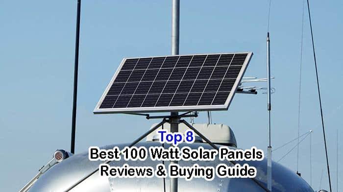 Best 100 Watt Solar Panels